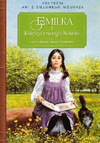 Okładka książki Emilka z Księżycowego Nowiu Lucy Maud Montgomery