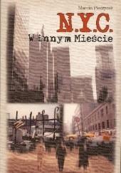 Okładka książki N.Y.C. W innym Mieście Marcin Pieczyrak