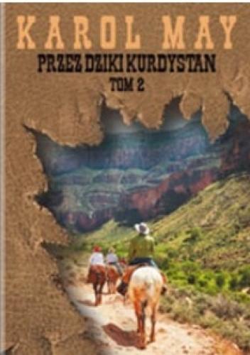 Okładka książki Przez dziki Kurdystan tom 2 Karol May