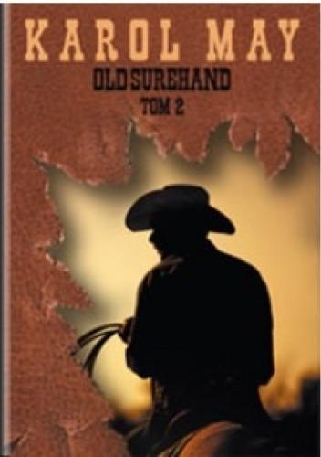 Okładka książki Old Surehand (Tom II) Karol May