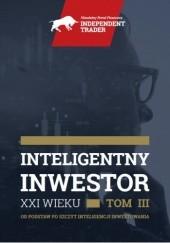 Okładka książki Inteligentny Inwestor XXI wieku - Tom III Cezary Głuch