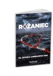 Okładka książki Różaniec ratunkiem dla świata Ks. Dominik Chmielewski SDB