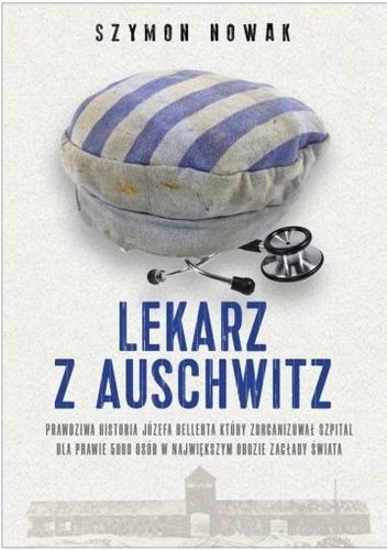 Okładka książki Lekarz z Auschwitz