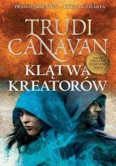 Okładka książki Klątwa Kreatorów Trudi Canavan