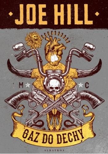 Okładka książki Gaz do dechy Joe Hill