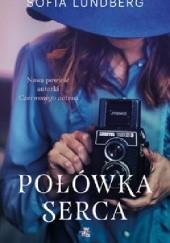 Okładka książki Połówka serca Sofia Lundberg