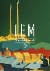 Okładka książki Wysoki Zamek Stanisław Lem