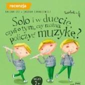 Okładka książki Solo i w duecie, czyli o tym, czy można policzyć muzykę Kalina Cyz
