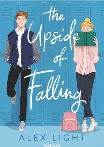 Okładka książki The Upside of Falling Alex Light
