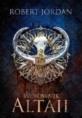 Okładka książki Wojownik Altaii Robert Jordan