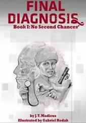 Okładka książki Final Diagnosis: No Second Chances