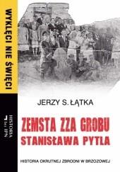 Okładka książki Zemsta zza grobu Stanisława Pytla Jerzy S. Łątka