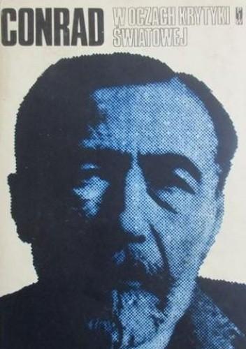 Okładka książki Conrad w oczach krytyki światowej Zdzisław Najder
