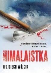 Okładka książki Himalaistka Wojciech Wójcik