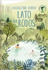 Okładka książki Lato na Rodos Katarzyna Ryrych