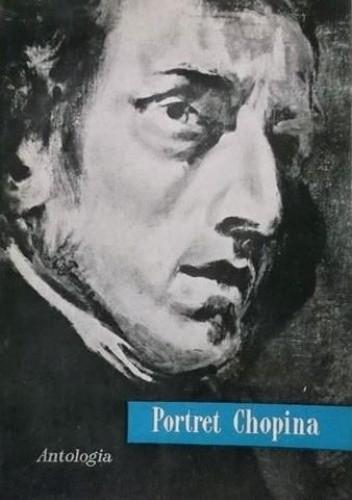 Okładka książki Portret Chopina Mieczysław Idzikowski,Bronisław Edward Sydow