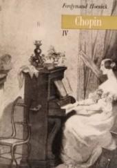 """Okładka książki Chopin: życie i twórczość. Tom 4, """"Kopernik fortepianu"""""""