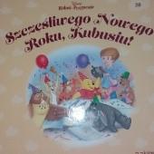 Okładka książki Szczęśliwego Nowego Roku, Kubusiu! Małgorzata Strzałkowska