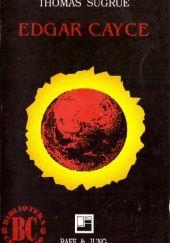 Okładka książki Edgar Cayce: Powieść biograficzna