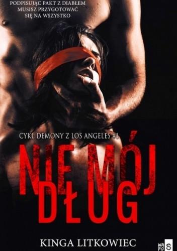 Okładka książki Nie mój dług Kinga Litkowiec