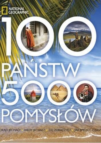 Okładka książki 100 państw, 5000 pomysłów praca zbiorowa