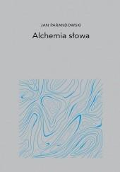 Okładka książki Alchemia słowa Jan Parandowski