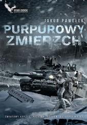 Okładka książki Purpurowy zmierzch Jakub Pawełek