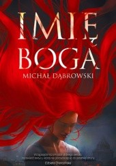 Okładka książki Imię Boga Michał Dąbrowski