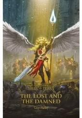 Okładka książki The Lost and the Damned - Siege of Terra Book 2 Guy Haley