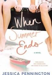 Okładka książki When Summer Ends Jessica Pennington