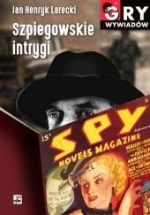 Okładka książki Szpiegowskie intrygi