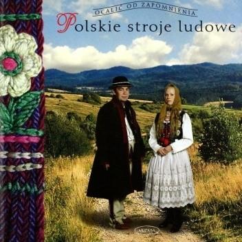 Okładka książki Polskie stroje ludowe Elżbieta Piskorz-Branekova