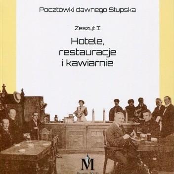 Okładka książki Hotele, restauracje i kawiarnie Anna Sujecka,Beata Zgodzińska-Wojciechowska