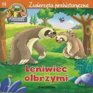 Okładka książki Leniwiec olbrzymi. Zwierzęta prehistoryczne Stephan Gürtler,Feryal Kanbay