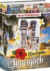 Okładka książki Blondynka na Hawajach Beata Pawlikowska