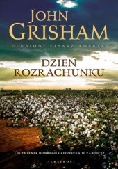 Okładka książki Dzień rozrachunku John Grisham