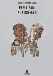 Okładka książki Pan i Pani Fleishman Taffy Brodesser-Akner