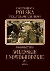 Okładka książki Województwo wileńskie i nowogródzkie