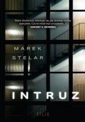 Okładka książki Intruz Marek Stelar