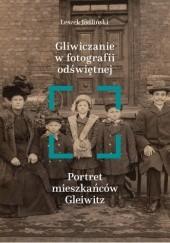 Okładka książki Gliwiczanie w fotografii odświętnej Leszek Jodliński