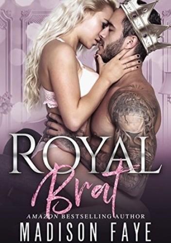 Okładka książki Royal Brat Madison Faye