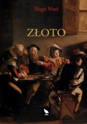 Okładka książki Złoto Hugo Wast