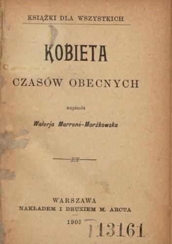 Okładka książki Kobieta czasów obecnych Waleria Marrene-Morzkowska