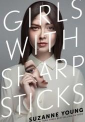 Okładka książki Girls with Sharp Sticks Suzanne Young