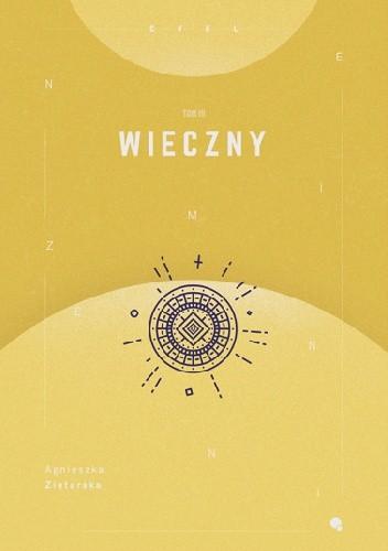 Okładka książki Wieczny Agnieszka Ziętarska