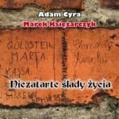 Okładka książki Niezatarte ślady życia Adam Cyra,Marek Księżarczyk