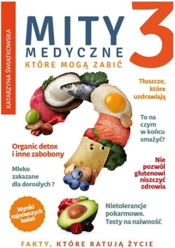 Okładka książki Mity medyczne, które mogą zabić 3 Katarzyna Świątkowska