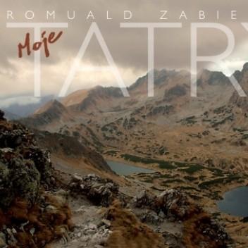 Okładka książki Moje Tatry Romuald Zabielski