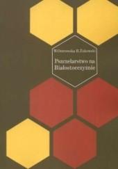 Okładka książki Pszczelarstwo na Białostocczyźnie