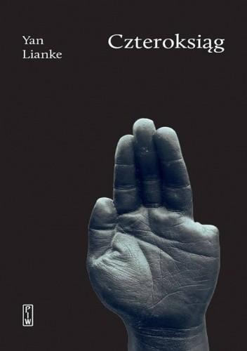 Okładka książki Czteroksiąg Yan Lianke